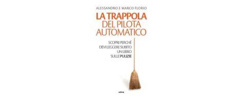 2020.08.27 Comunicato Stampa - La Trappola Del Pilota Automatico