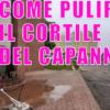 Come pulire cortile capannone