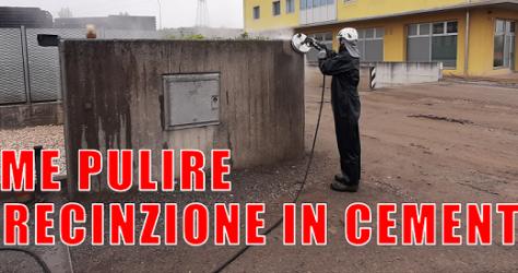 Come pulire recinzione in cemento