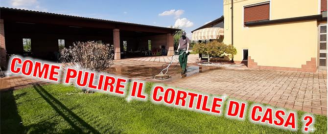 Come pulire il cortile di casa